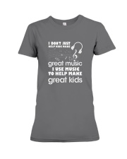I Don't Just Help Kids Make Great Music I Use Musi Premium Fit Ladies Tee thumbnail