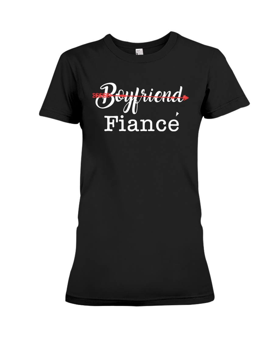 Engagement Boyfriend Fiance T-Shirt Premium Fit Ladies Tee