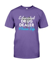 Educated Drug Dealer  Nurse Life T-Shirt Premium Fit Mens Tee thumbnail