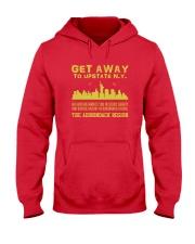 Get Away To Upstate New York T-Shirt Hooded Sweatshirt thumbnail