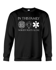 Firefighter Police Nurse In this Family Crewneck Sweatshirt thumbnail