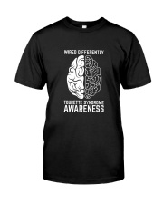 Wired Differently Tourette Syndrome Awareness T-Sh Classic T-Shirt front