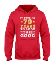 70th Birthday Gift Took Me 70 Years - 70 Year Old  Hooded Sweatshirt thumbnail