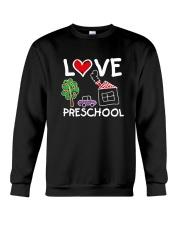 Preschool Teacher Love Preschool T-Shirt Crewneck Sweatshirt thumbnail