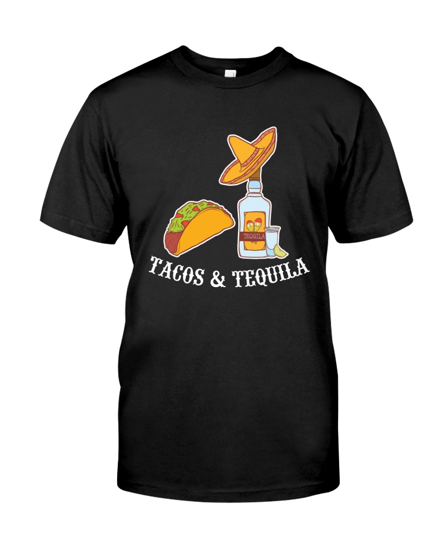 Tacos And Tequila T-Shirt Classic T-Shirt