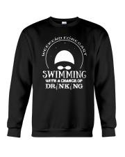 Weekend Forecast Swimming T-Shirt Crewneck Sweatshirt thumbnail