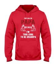 They Call Me Papa Because Too Cool Be Grandpa Gift Hooded Sweatshirt thumbnail