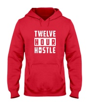 Nursing 12 Hour Shirt Hustle Work Hard Hooded Sweatshirt thumbnail