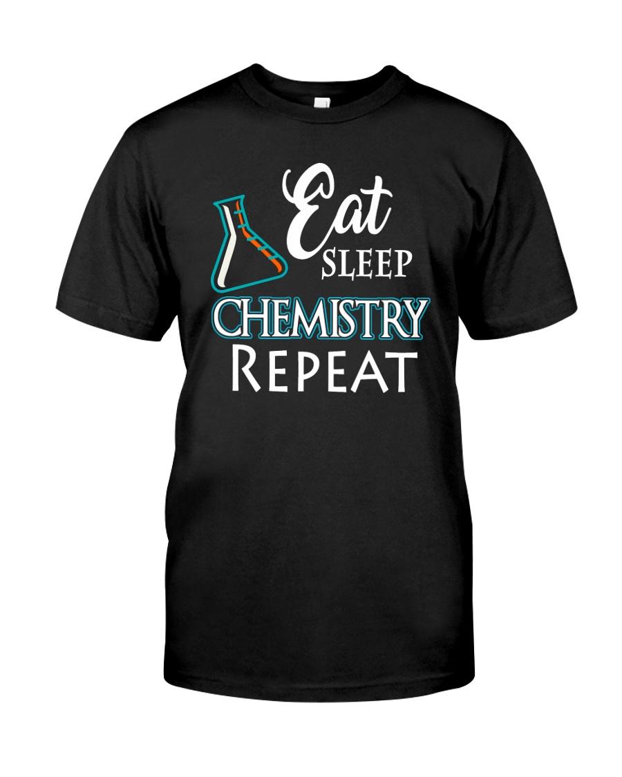 Funny Eat Sleep Chemistry Repeat TShirt Classic T-Shirt