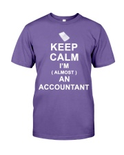 Keep calm I am almost an Accountant T-Shirt Premium Fit Mens Tee thumbnail