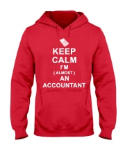 Keep calm I am almost an Accountant T-Shirt Hooded Sweatshirt thumbnail