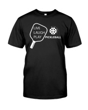 Live Laugh Play Pickleball T-shirt Pickleball Gift Classic T-Shirt front