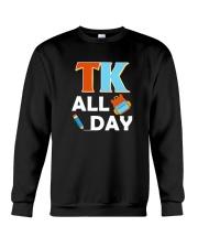 TK All Day T-Shirt Transitional Kindergarten Crewneck Sweatshirt thumbnail