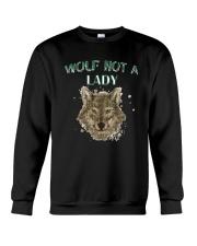WOLF  NOT A LADY T-Shirt Crewneck Sweatshirt thumbnail
