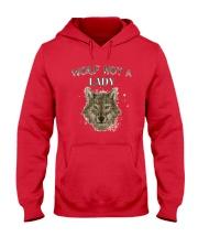 WOLF  NOT A LADY T-Shirt Hooded Sweatshirt thumbnail