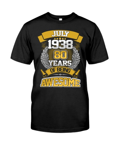 July 1938 80 Years Of Being Awesome T-Shirt