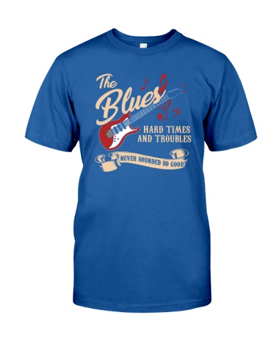 Blues Music Hard Times and Troubles Never Sounded