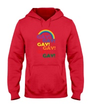 Gay Gay Gay Gay Gay Gay Pride Rainbow Shirt Hooded Sweatshirt thumbnail