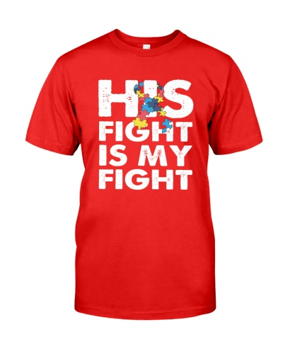 His Fight is My Fight Autism Awareness and Support