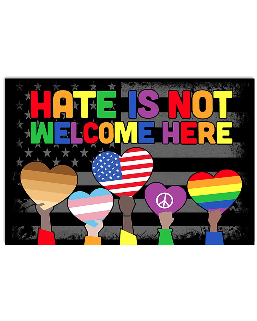 Hate Is Not Welcome Here 17x11 Poster
