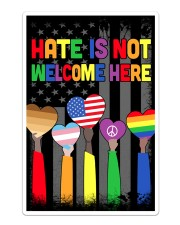 Hate Is Not Welcome Here Sticker - Single (Vertical) thumbnail
