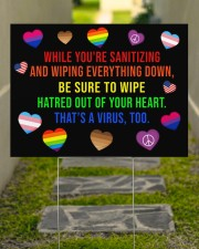 LGBT Hatred Of Your Heart Ys 24x18 Yard Sign aos-yard-sign-24x18-lifestyle-front-07