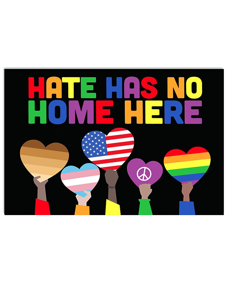 LGBT - Hate - No Home Poster Custom 17x11 Poster