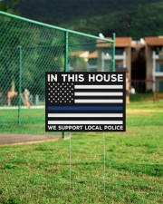 Police - In This House Yard Sign 24x18 Yard Sign aos-yard-sign-24x18-lifestyle-front-21