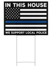 Police - In This House Yard Sign 24x18 Yard Sign front