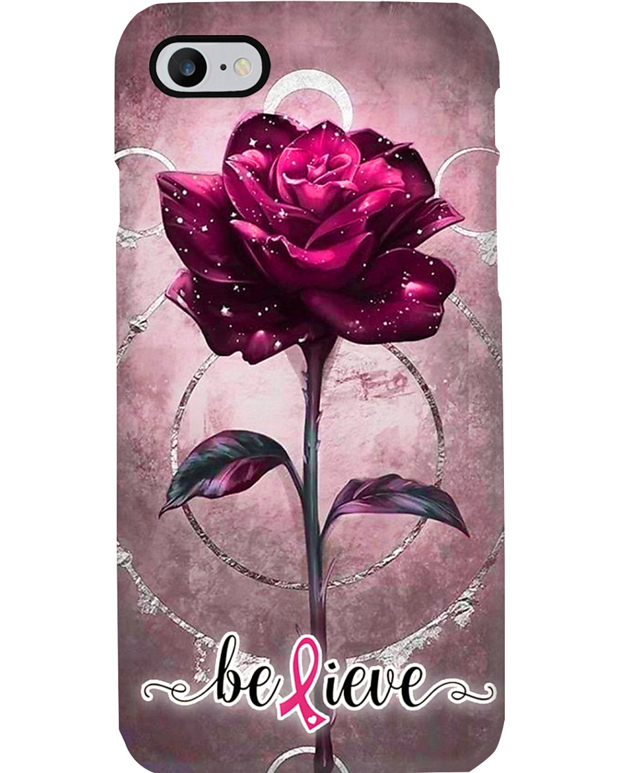 Breast Cancer Believing Rose  Phone Case