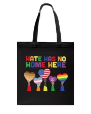 LGBT - Hate - No Home  Tote Bag back