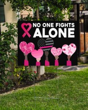 Breast Cancer - No One Fights Alone 24x18 Yard Sign aos-yard-sign-24x18-lifestyle-front-06
