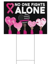 Breast Cancer - No One Fights Alone 24x18 Yard Sign front