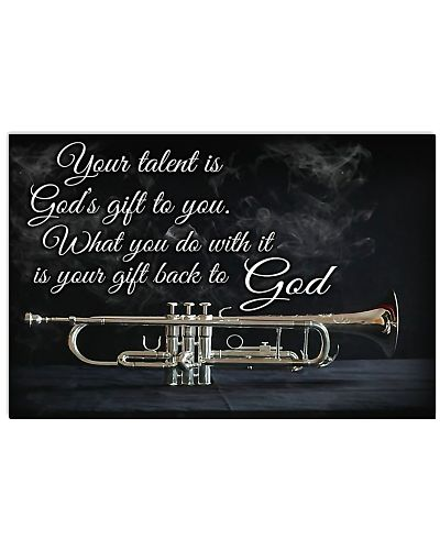 Your Talent Is God Gift Saxophone Poster