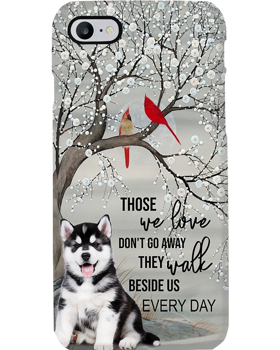 Husky - They Walk Beside Us Everyday  Phone Case