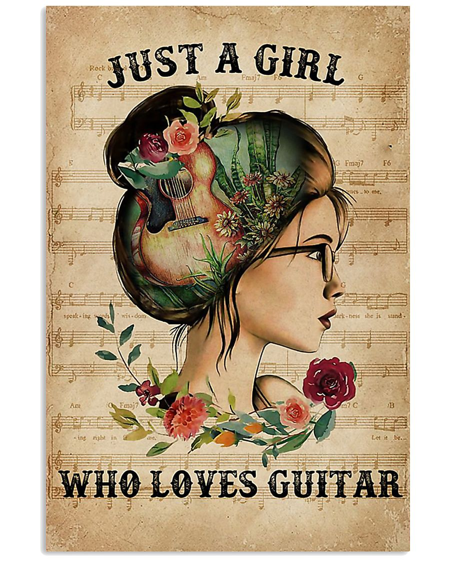 Just A Girl Who Loves Guitar  11x17 Poster