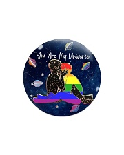 LGBT - You Are My Universe Circle Magnet thumbnail