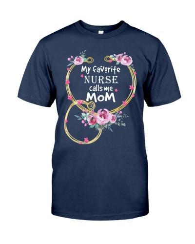 My Favorite Nurse Calls Me Mom