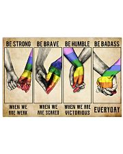 LGBT - Be Strong Poster 17x11 Poster front