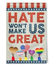 "Hate Won't Make Us Great 11.5""x17.5"" Garden Flag front"