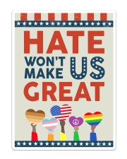 Hate Won't Make Us Great Sticker - Single (Vertical) thumbnail