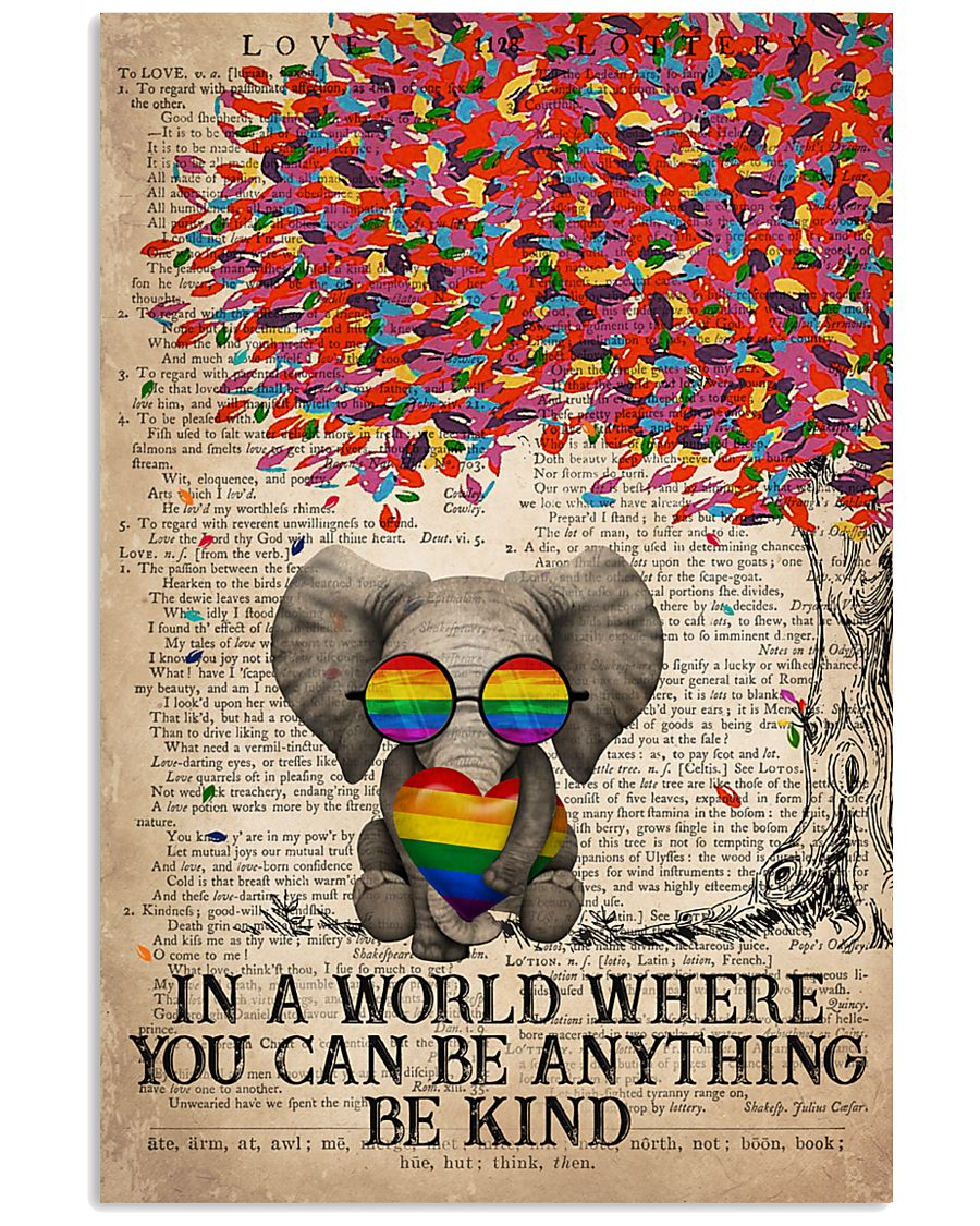 LGBT Elephant In A World Where You Can Be Anything 11x17 Poster