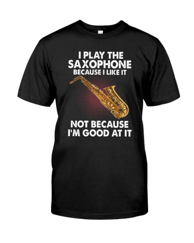 I Play The Saxophone