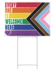 LGBT - Everyone Is Welcome Here Yard Sign 24x18 Yard Sign back