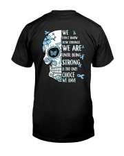Diabetes - We Dont Know Strong 2 Sides Classic T-Shirt back