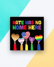 LGBT - Hate - No Home - Magnet custom Square Magnet aos-magnets-square-front-lifestyle-6