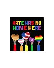 LGBT - Hate - No Home - Magnet custom Square Magnet front