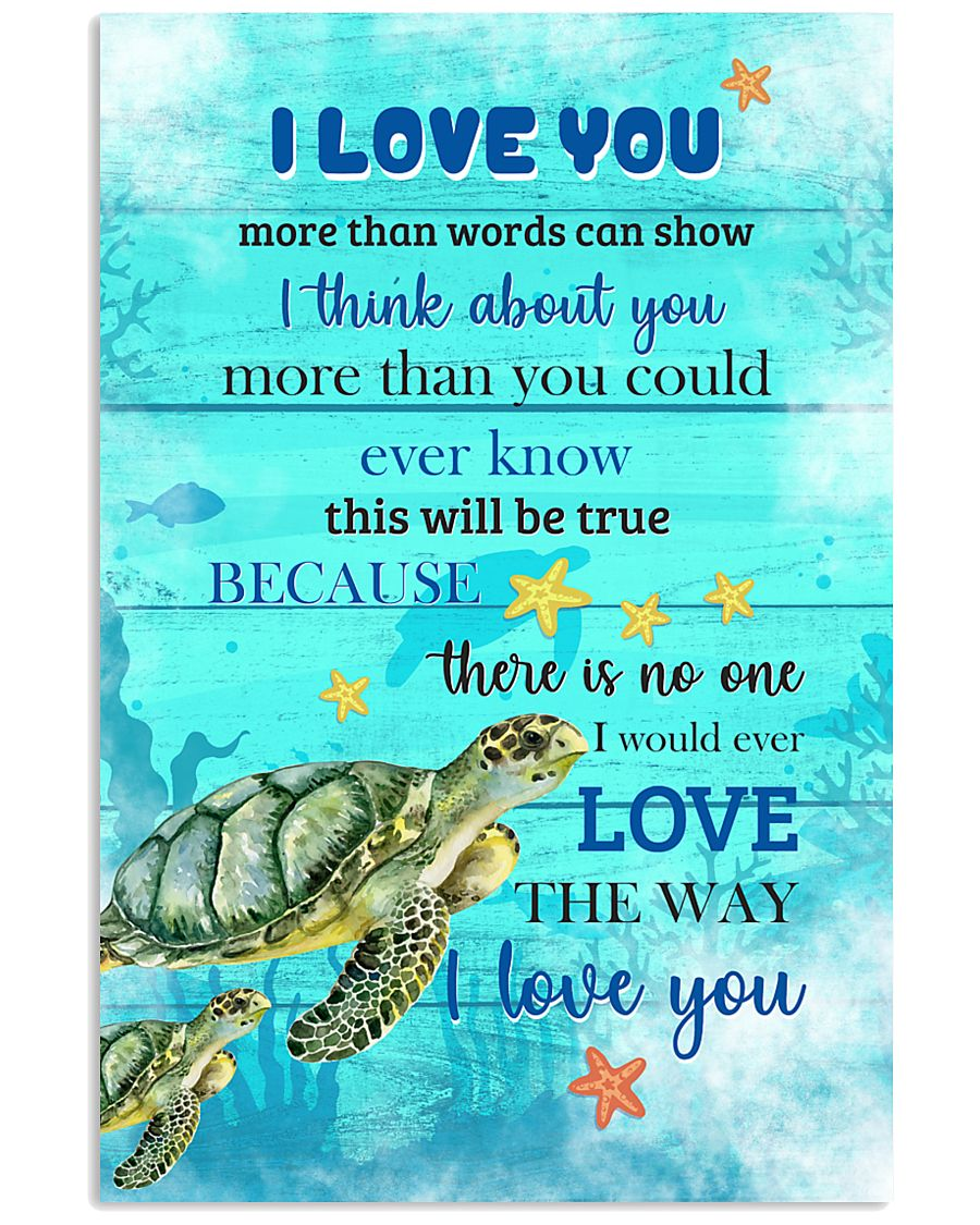 Turtle I love You Poster 11x17 Poster