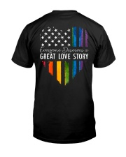 LGBT Everyone Deserves Great Love Story  Classic T-Shirt back