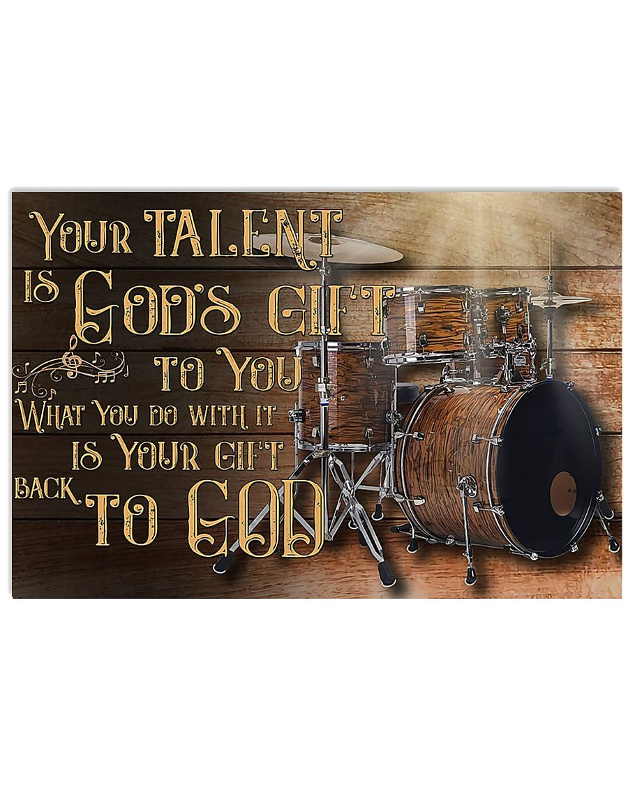 Drum Your Talent Is God's Gift To You 17x11 Poster